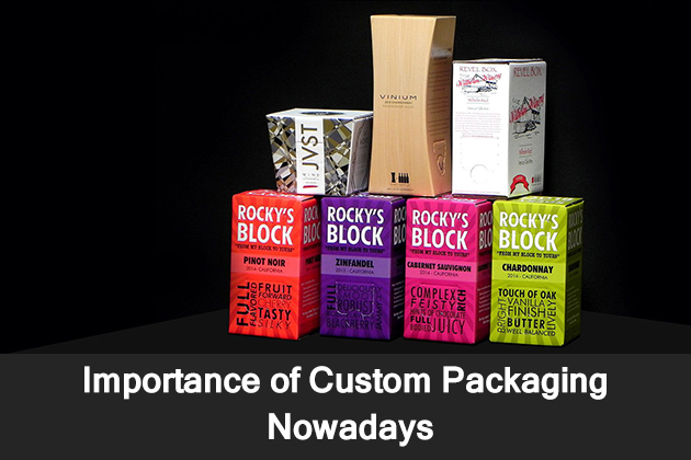 Importance of Custom Packaging Nowadays