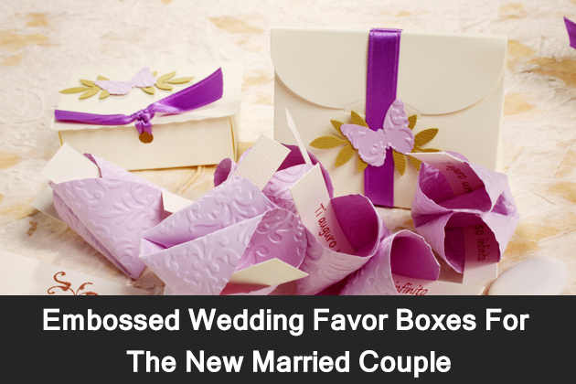 Embossed Wedding Favor Boxes For The New Married Couple