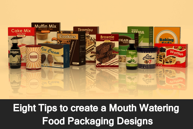 Eight Tips to create a Mouth Watering Food Packaging Designs