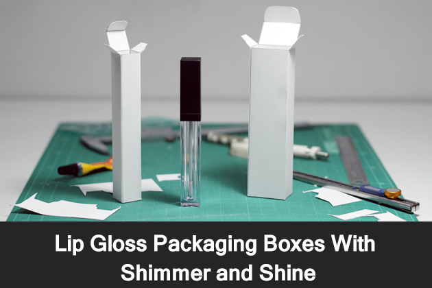 Lip Gloss Packaging Boxes With Shimmer and Shine