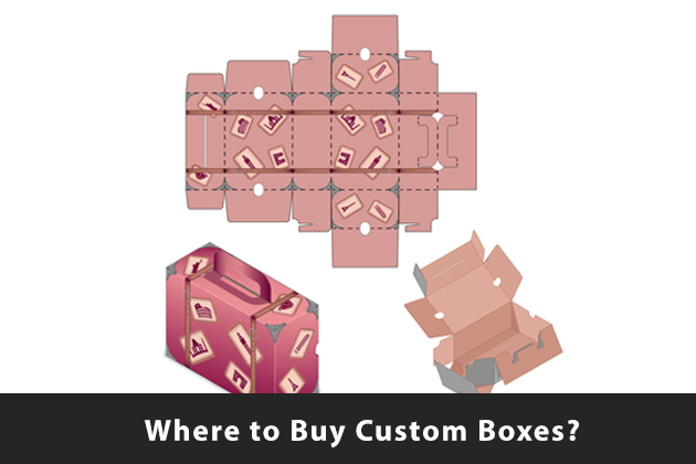 Where to Buy Custom Boxes?