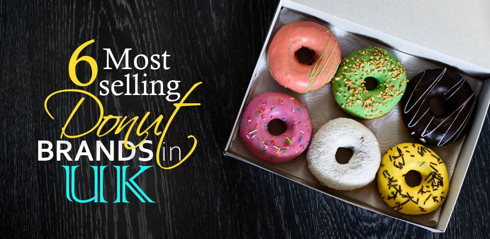 6 Most Selling Donut Brands in the UK