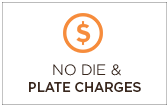 No Die and Plate Charges